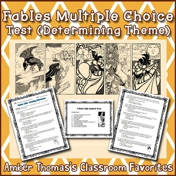 Fables Multiple Choice Test (Determining Theme)