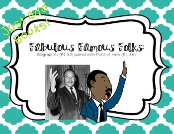 Biographies & Fiction Point of View: Fabulous Famous Folks