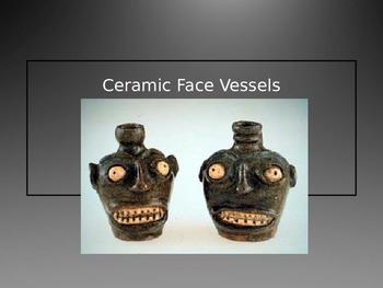 Face Vessels PowerPoint Ceramics Project