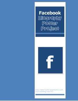 Facebook Biography Poster Project (Guidelines & Rubric)