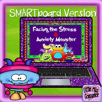 Facing the Stress & Anxiety Monster: SMARTboard Building R
