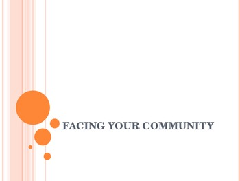 Facing your community or organzation