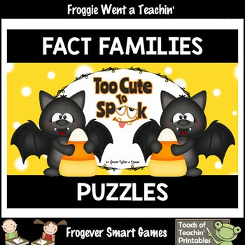 "Fact Families--Addition/Subtraction Puzzles ""Too Cute To Spook"""
