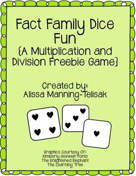 Fact Family Dice Game {Multiplication and... by Alissa Manning ...