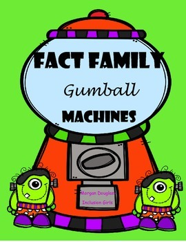 Fact Family Monster Gumball Machines