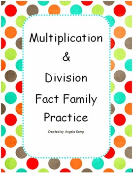 Fact Family Practice Multiplication and Division (1-12)