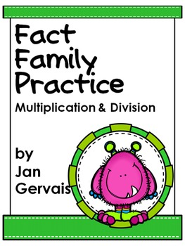 Fact Family Practice Multiplication and Division
