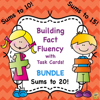 Fact Fluency!  BUNDLE Addition Facts - Sums to 10, 15, and