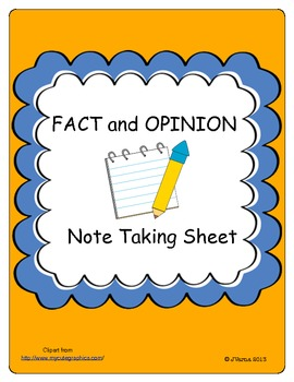 Fact & Opinion Note Taking Sheet