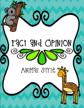 Fact and Opinion Animal Style