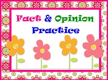 Fact and Opinion Practice