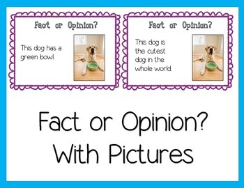 Fact or Opinion Sort with Pictures