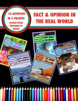 Fact and Opinion in the Real World:           15 Activity