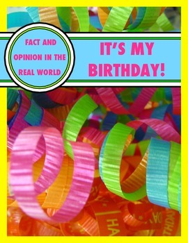 Fact and Opinion in The Real World - Class Birthday Actvities