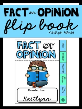 Fact or Opinion Flip Book