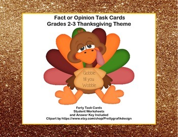 Fact or Opinion? Forty Task  Cards for Grades 2-3 Thanksgi