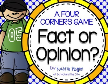 Fact or Opinion? Four Corners Game