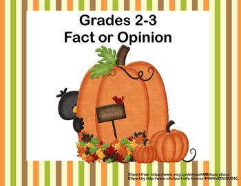 Fact or Opinion Grades 2-3 -Literacy and ELA- Fall Theme T