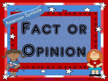 Fact or Opinion Task Card Activity-Topic: American Symbols