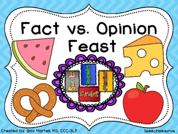 Fact vs. Opinion Feast