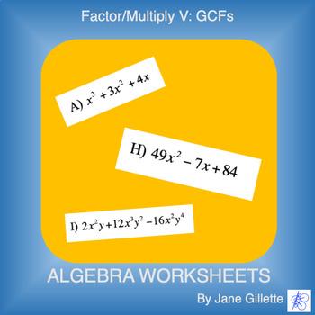 Factor/Multiply V: Greatest Common Factors