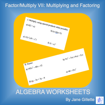 Factor/Multiply VII: Multiplying and Factoring