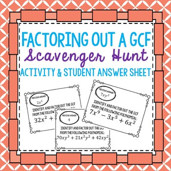 Factor out GCF Scavenger Hunt