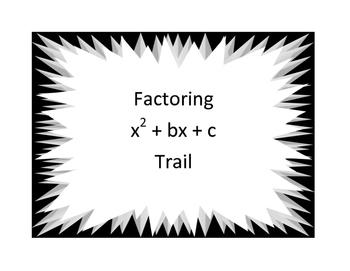 Factor x^2 + bx + c Trail