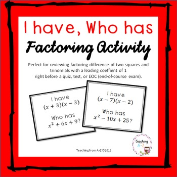 Factoring I Have Who Has Activity