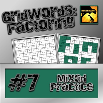 "Factoring Polynomials ""GridWords"" #7: Mixed Practice"
