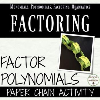 Polynomials - Factor Polynomials Paper Chain Activity