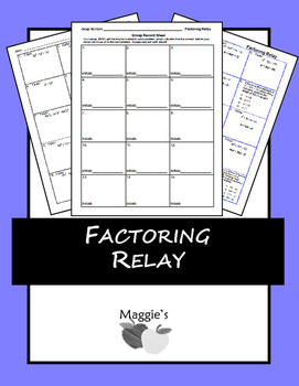 Factoring Polynomials Relay (GAME)