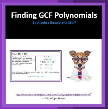 Factoring Polynomials by finding the Greatest Common Facto