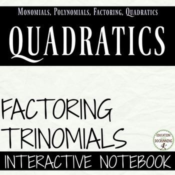 Factor Quadratics Interactive Notebook Foldable and Practi