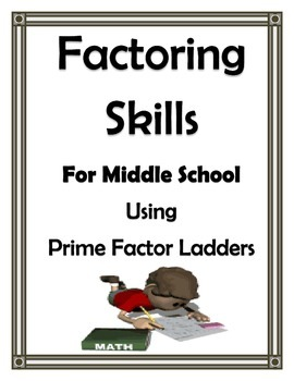 FACTORING FOR GCF AND LCM WITH LADDERS UNIT