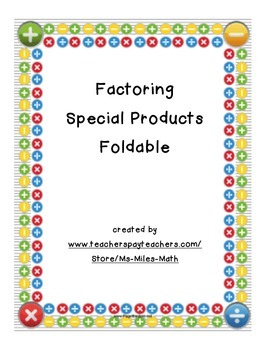 Factoring Special Products Foldable