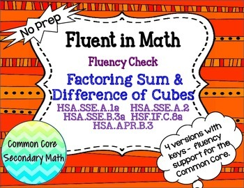 Factoring Sum & Difference of Cubes Fluency Check : No Pre