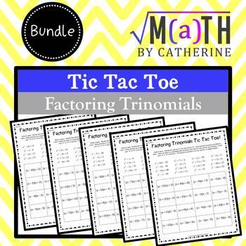 Factoring Trinomials Tic Tac Toe BUNDLE