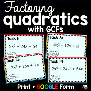 Factoring Quadratics with GCFs