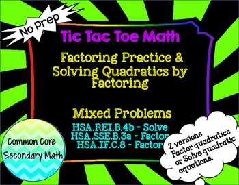 Factoring and Solving Quadratics by Factoring Mixed Proble