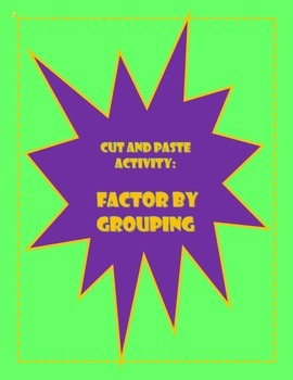 Factoring by Grouping Activity