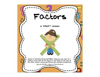 Factors {SmartBoard Lesson, Independent Practice}