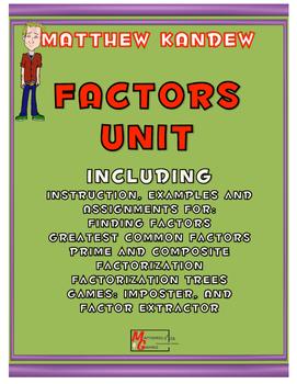 Factors Unit - Includes GCF, Factorization, Prime/Composit
