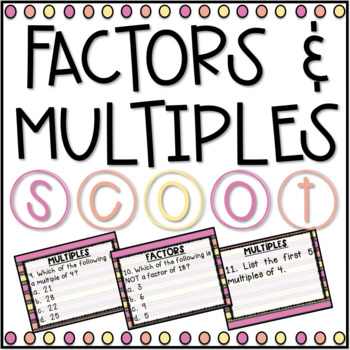 Factors and Multiples SCOOT! Game, Task Cards or Assessmen