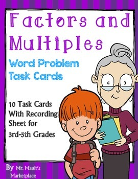 Factors and Multiples Word Problem Task Cards- 3rd, 4th, a
