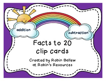 Facts to 20 clip cards addition and subtraction