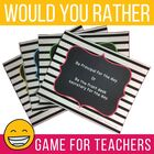 "Games for Teachers' Faculty Meeting ""Would You Rather"" Plus Awards"