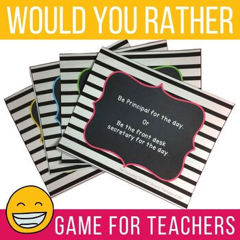 """Teacher Morale Game """"Would You Rather"""" Plus Awards"""