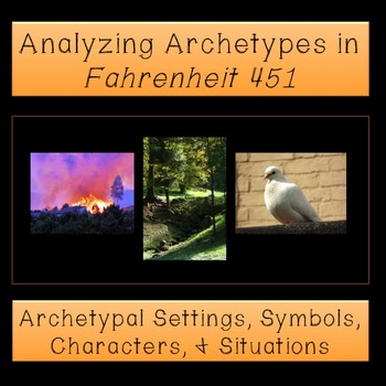 Fahrenheit 451: Analyzing Archetypes BUNDLE