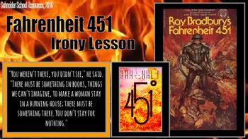 Fahrenheit 451: Irony Lesson